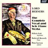 Lord Berners: Complete Vocal and Solo Piano Music