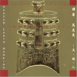 Tan Dun: Symphony 1997 (Heaven, Earth, Mankind)