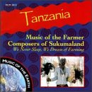 Tanzania: Music of Farmer Composers of Sukumaland