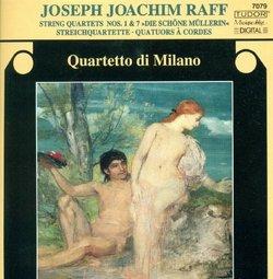 """Joseph Joachim Raff: String Quartets Nos. 1 & 7 """"Die schöne Mullerin"""""""