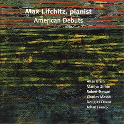 American Debuts: Piano By American Composers
