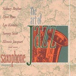 Saxophone Masters (The Art of Jazz)