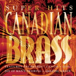 Canadian Brass Super Hits