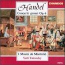 George Frideric Handel: Concerti Grossi Op. 6