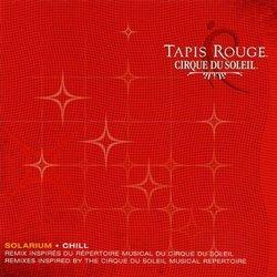 Cirque Du Soleil: Tapis Rouge Solarium
