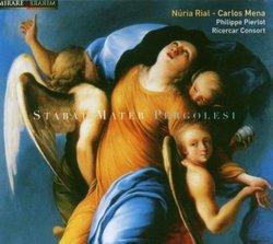 Pergolesi - Stabat Mater / Rial, Mena, Ricercar Consort, Pierlot
