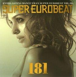 Super Eurobeat, Vol. 181