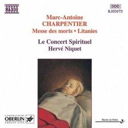 Charpentier - Messe des morts · Litanies / Le Concert Spirituel · Niquet