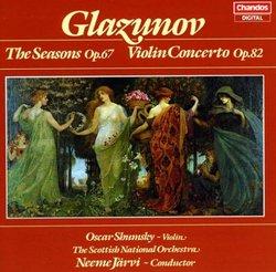 Alexander Glazunov: The Seasons, Op. 67; Violin Concerto, Op. 82