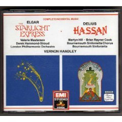 Elgar: The Starlight Express / Delius: Hassan [Complete Incidental Music]