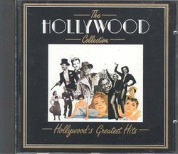The Hollywood Collection: Hollywood's Greatest Hits