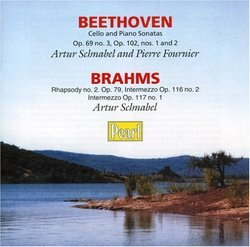 Beethoven: Sonatas for Cello and Piano Opus 69; Opus 102, Nos. 1 and 2; Brahms: Rhapsody No.2, Op. 79, etc.