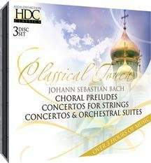 J.S. Bach: Choral Preludes; Concertos for Strings; Orchestral Suites