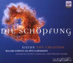 Haydn - Die Schöpfung (The Creation) / Kuhmeier, Spence, Henschel, Karthauser, Werba, Les Arts Florissants, Christie