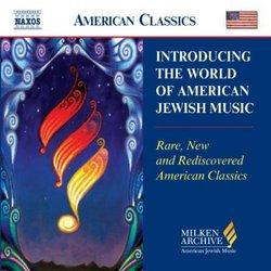 Introducing World of American Jewish Music (Milken Archive of American Jewish Music)