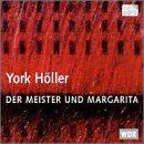 Höller: Der Meister und Margarita