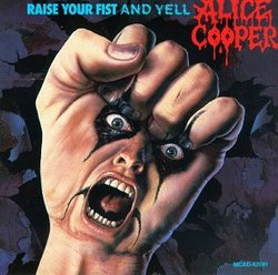 Raise Your Fist & Yell