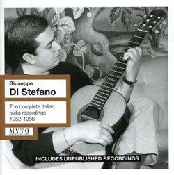 Giuseppe Di Stefano: The Complete Italian Radio Recordings 1952-1956