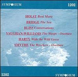 British Orchestral Music: Holst, Bridge, Bliss, Vaughan-Williams, Harty, Smythe