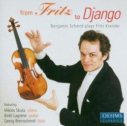 Benjamin Schmid: From Fritz to Django (Music of Fritz Kreisler)