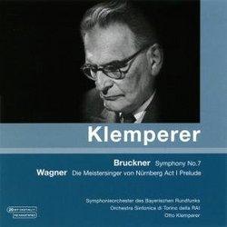 Bruckner: Symphony No. 7; Wagner: Die Meistersinger von Nürnberg Prelude