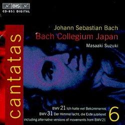 Bach: Cantatas, Vol 6 (BWV 31, 21) /Bach Collegium Japan * Suzuki