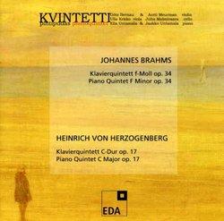 Johannes Brahms: Piano Quintet, Op. 34; Heinrich von Herzogenberg: Piano Quintet, Op. 17