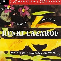 works of Henri Lazarof: Cadence V / Cello Concerto / Cadence II