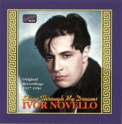 Ivor Novello: Shine Through My Dreams