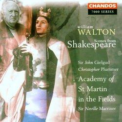 Walton: Scenes from Shakespeare/ Gielgud, Plummer, Marriner