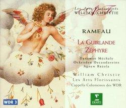 Rameau - La Guirlande ~ Zéphyre / Daneman, Méchaly, Ockenden, Decaudaveine, Agnew, Baloza, Cappella Coloniensis, Christie
