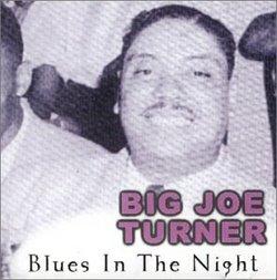 Blues in the Night by Turner, Joe