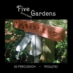 Five (and-a-half) Gardens [Includes DVD]