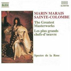 Marin Marais · Sainte-Colombe ~ The Greatest Masterworks / Spectre de la Rose