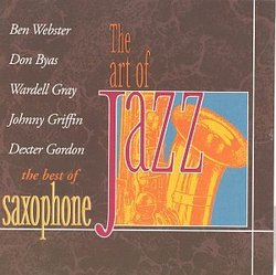 The Art of Jazz: The Best of Saxophone