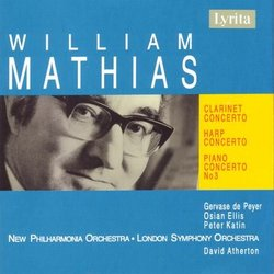 Mathias: Clarinet Concerto/ Harp Concerto/ Piano Concerto