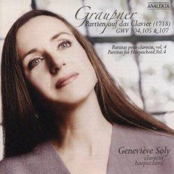 Graupner: Partitas for Harpsichord, Vol. 4