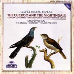 Handel: 4 Organ Concertos (The Cuckoo and the Nightingale)