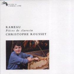 Rameau: Pièces de Clavecin - Christophe Rousset