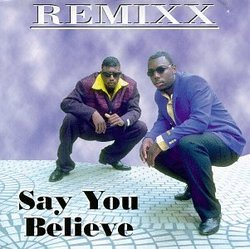 Say You Believe