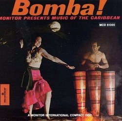 Bomba: Monitor Presents Music of the Caribbean