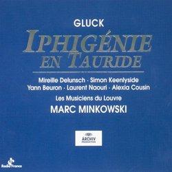 Gluck - Iphigénie en Tauride / Delunsch · Keenlyside · Beuron · Naouri · Cousin · Les Musiciens du Louvre · Minkowski
