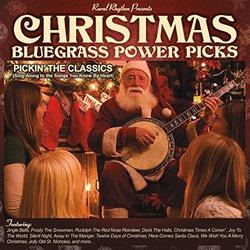 Christmas Bluegrass Power Picks, Pickin The Classics
