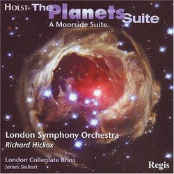 Holst: The Planets Suite; A Moorside Suite