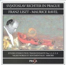 Svjatoslav Richter in Prague: Franz Liszt, Maurice Ravel: Etudes D'Execution Transcandante Nos. 1, 2, 3, 5, 11 / Valses Nobles et Sentimentales - Miroirs