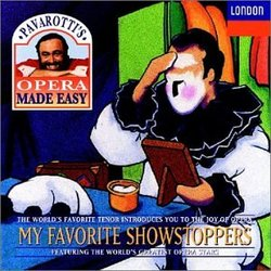 Pavarotti's Opera Made Easy-My Favorite Showstoppers