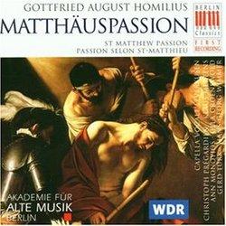 Gottfried August Homilius: Matthäuspassion (St. Matthew Passion)