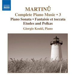 Martinu: Complete Piano Music, Vol. 3