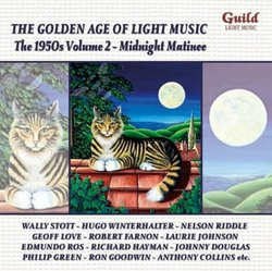 The Golden Age of Light Music: The 1950s, Vol. 2 - Midnight Matinee
