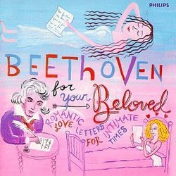 Beethoven For Your Beloved